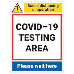 COVID-19 Testing Area - Please Wait Here
