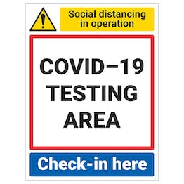 COVID-19 Testing Area - Check-In Here