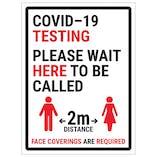 COVID-19 Testing - Please Wait Here - 2M