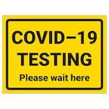 COVID-19 Testing - Please Wait Here