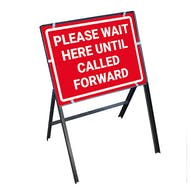 Please Wait Here Until Called Forward Stanchion Frame