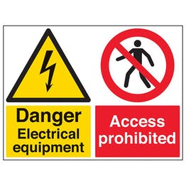 Danger Electrical Equipment/Access Prohibited