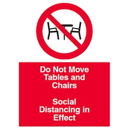 Do Not Move Tables & Chairs - Social Distancing
