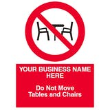 Do Not Move Tables & Chairs