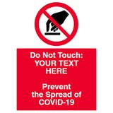 Do Not Touch - Prevent Spread