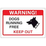 Dogs Running Free, Keep Out