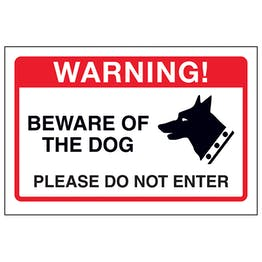 Beware Of The Dog, Please Do Not Enter