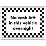 No Cash Left in This Vehicle Overnight