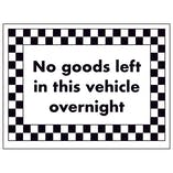 No Goods Left in This Vehicle Overnight