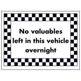 No Valuables Left in This Vehicle Overnight