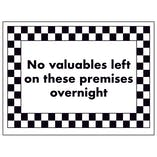 No Valuables Left on These Premises Overnight