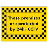 These Premises Are Protected by 24hr CCTV