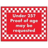 Under 25? Proof of Age May Be Requested