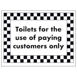 Toilets For The Use of Paying Customers Only