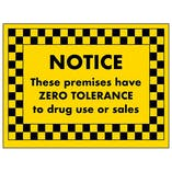 NOTICE These Premises Have Zero Tolerance to Drug Use Or Sales