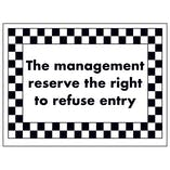 The Management Reserve The Right To Refuse Entry