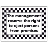 The Management Reserve The Right to Eject Persons From...