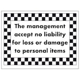 The Management Accept No Liability For Loss Or Damage...