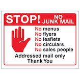 Stop! No Junk Mail, No Menus, No...Addressed Mail Only, Thank You
