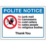 Polite Notice, No Junk Mail, No Canvassers, No Cold...Thank You