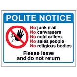 Polite Notice, No Junk Mail, No...Please Leave and Do Not Return