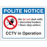 Polite Notice, We Do Not Deal With...CCTV in Operation