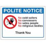 Polite Notice, No Cold Callers, No Canvassers, No Sales...Thank You