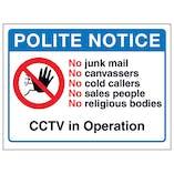 Polite Notice, No Junk Mail, No Canvassers, No...CCTV in Operation