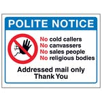 Polite Notice, No Cold Callers...Addressed Mail Only, Thank You
