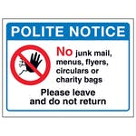 Polite Notice, No Junk Mail...Please Leave and Do Not Return