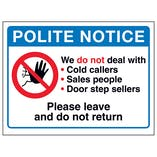 Polite Notice, We Do Not Deal...Please Leave and Do Not Return