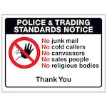Police & Trading Standards Notice, No Junk Mail, No Cold...