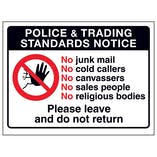 Police & Trading Standards...No Junk Mail, No Cold Callers...