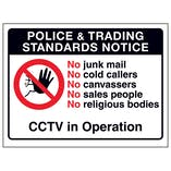 Police & Trading...No Junk Mail, No...CCTV in Operation