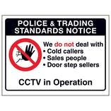 Police & Trading...We Do Not Deal With...CCTV in Operation