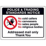 Police & Trading Standards Notice, No Cold Callers...