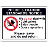 Police & Trading...Please Leave and Do Not Return