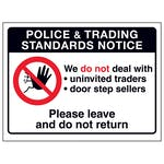 Police & Trading...We Do Not...Please Leave and Do Not Return