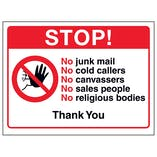 Stop! No Junk Mail, No Cold Callers, No Canvassers...Thank You