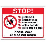 Stop! No Junk Mail, No Cold...Please Leave and Do Not Return