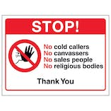 Stop! No Cold Callers, No Canvassers, No Sales...Thank you