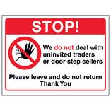 Stop! We Do Not Deal With Uninvited Traders Or Door Step Sellers...