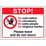 Stop! No Cold Callers, No...Please Leave and Do Not Return