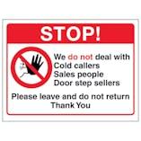 Stop! We Do Not Deal With Cold Callers, Sales People, Door Step...