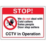 Stop! We Do Not Deal With Cold Callers...CCTV in Operation