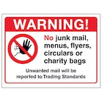 Warning! No Junk Mail, Menus...Unwanted Mail Will Be Reported...