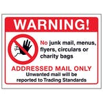 Warning!...Addressed Mail Only...Unwanted Mail Will Be Reported...
