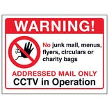 Warning!...Addressed Mail Only, CCTV in Operation