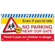 Even if you're late No Parking Near Our Gate Banner