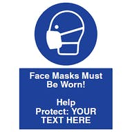 Face Masks Must Be Worn